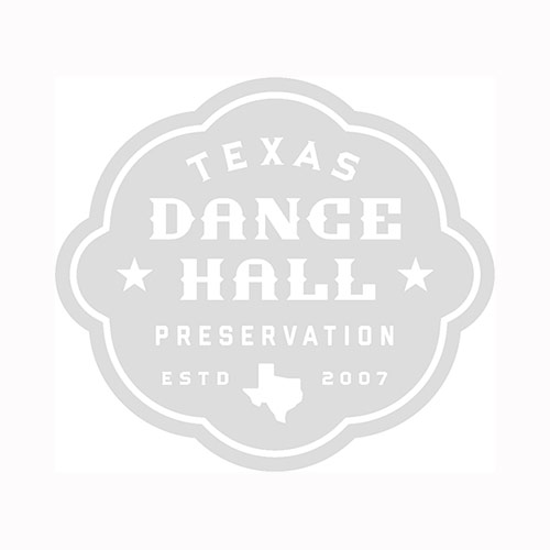 Texas Dance Hall Preservation